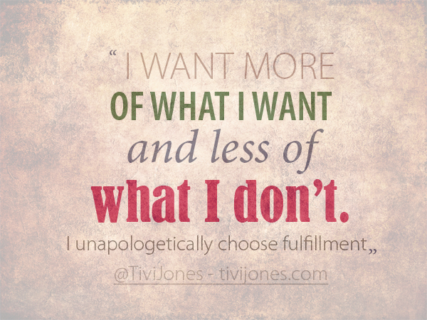 I-unapologetically-choose-fulfillment-5152013